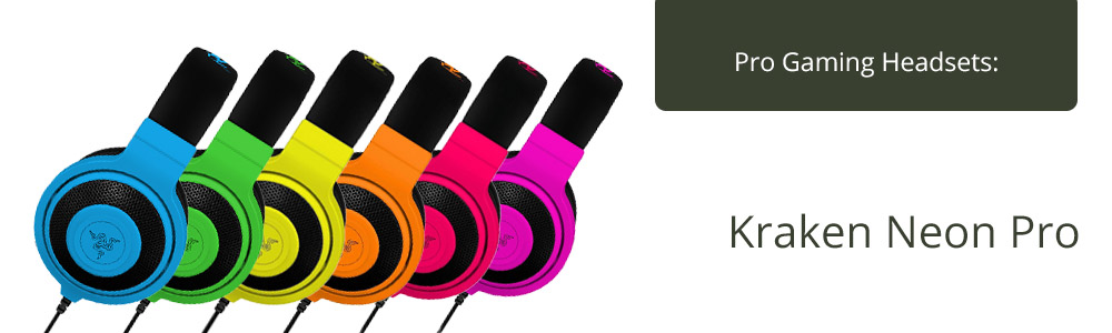 Choose the right headphones with the Kraken neon pro