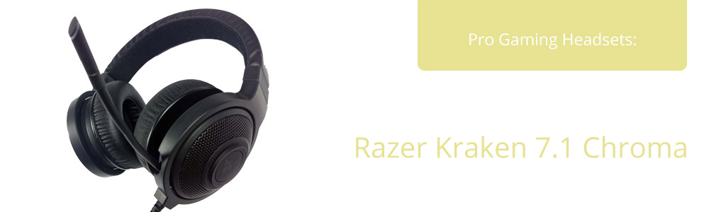 Choose the right headphones with the Razer Kraken 7.1 Chroma